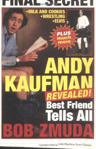 Bob Zmuda Andy Kaufman Revealed! Best Friend Tells All