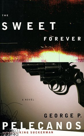 George P. Pelecanos The Sweet Forever