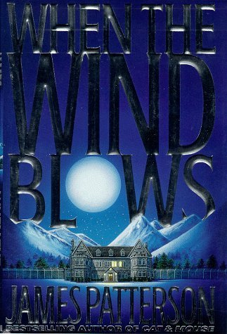 James Patterson When The Wind Blows