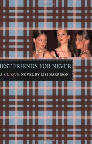 Lisi Harrison Best Friends For Never