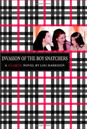 Lisi Harrison Invasion Of The Boy Snatchers