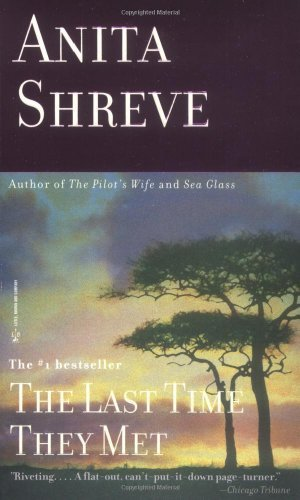 Anita Shreve Last Time They Met A Novel