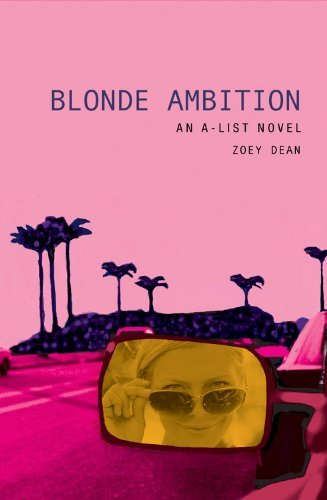 Zoey Dean Blonde Ambition