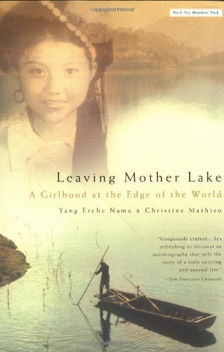 Yang Erche Namu Leaving Mother Lake A Girlhood At The Edge Of The World
