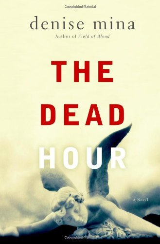 Denise Mina Dead Hour A Novel
