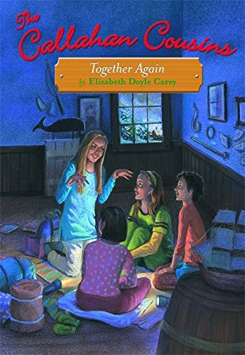 Elizabeth Doyle Carey Together Again Callahan Cousins Book 4