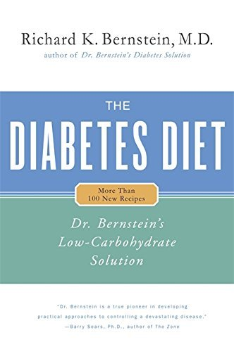 Richard K. Bernstein The Diabetes Diet Dr. Bernstein's Low Carbohydrate Solution