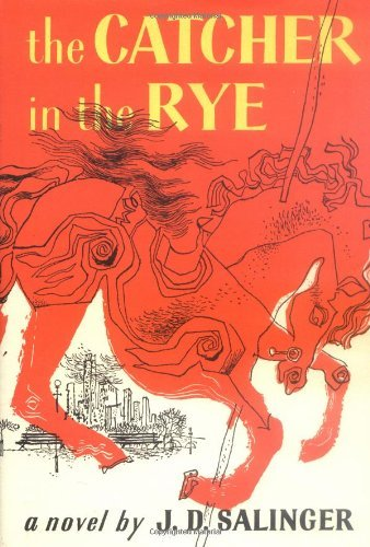 J. D. Salinger The Catcher In The Rye.
