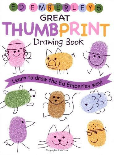 Ed Emberley Ed Emberley's Great Thumbprint Drawing Book
