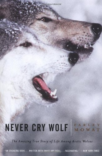 Farley Mowat Never Cry Wolf