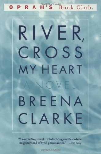Breena Clarke River Cross My Heart