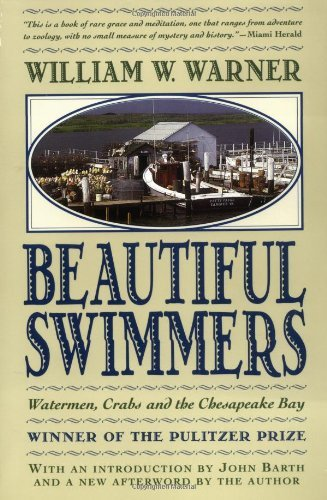 William W. Warner Beautiful Swimmers Watermen Crabs And The Chesapeake Bay