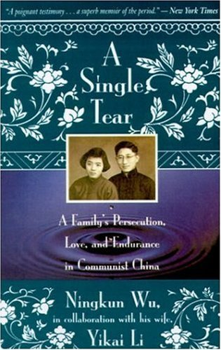 Ningkum Wu A Single Tear A Family's Persecution Love And Endurance In Co