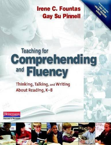 Irene Fountas Teaching For Comprehending And Fluency Thinking Talking And Writing About Reading K 8