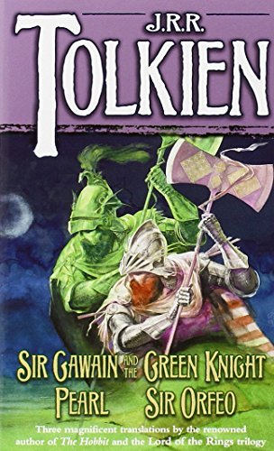 J. R. R. Tolkien Sir Gawain And The Green Knight Pearl Sir Orfeo