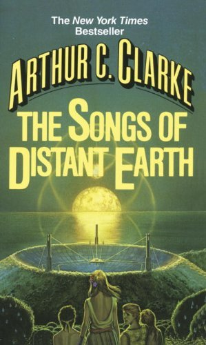 Arthur C. Clarke The Songs Of Distant Earth