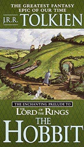 J. R. R. Tolkien Hobbit The The Enchanting Prelude To The Lord Of The Rings