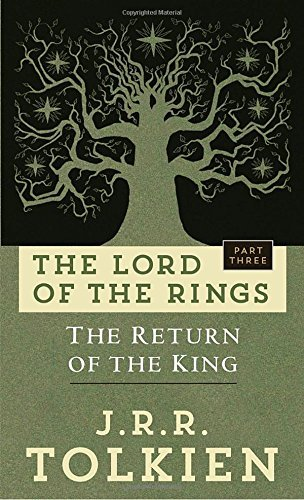 J. R. R. Tolkien Return Of The King The The Lord Of The Rings Part Three