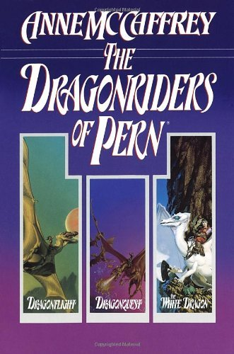 Anne Mccaffrey The Dragonriders Of Pern Dragonflight Dragonquest And The White Dragon