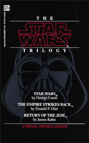 George Lucas Donald F. Glut James Kahn The Star Wars Trilogy (ep. Iv A New Hope; Ep. V