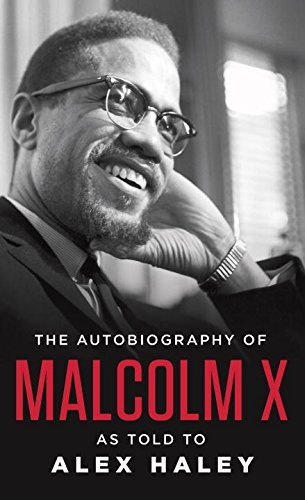 Malcolm X The Autobiography Of Malcolm X