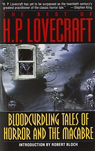 H. P. Lovecraft The Best Of H.P. Lovecraft Bloodcurdling Tales Of Horror And The Macabre