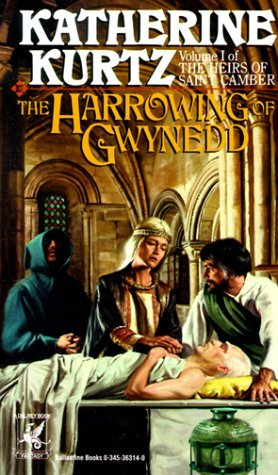 Katherine Kurtz The Harrowing Of Gwynedd (vol 1)