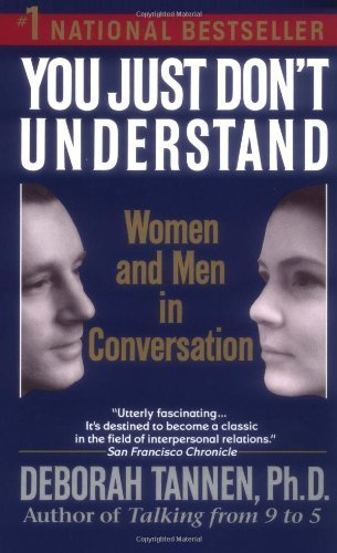 Deborah Tannen You Just Don't Understand Women & Men In Conver