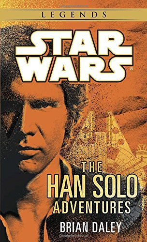 Brian Daley Han Solo Adventures The Star Wars