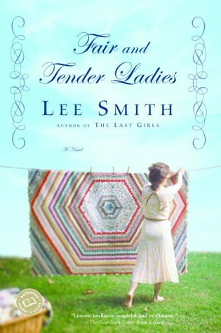 Lee Smith Fair And Tender Ladies