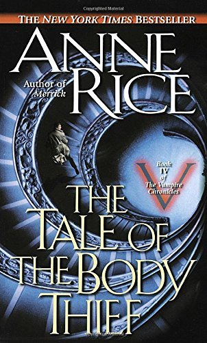 Anne Rice The Tale Of The Body Thief