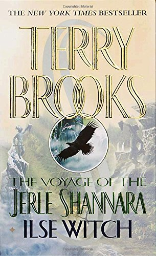 Terry Brooks The Voyage Of The Jerle Shannara Ilse Witch