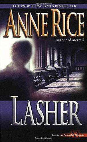 Anne Rice Lasher