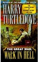 Harry Turtledove Walk In Hell (the Great War Book Two)