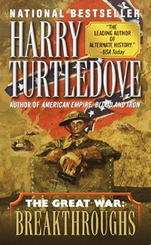 Harry Turtledove Breakthroughs (the Great War Book Three)