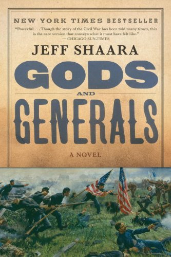 Jeff Shaara Gods And Generals A Novel Of The Civil War