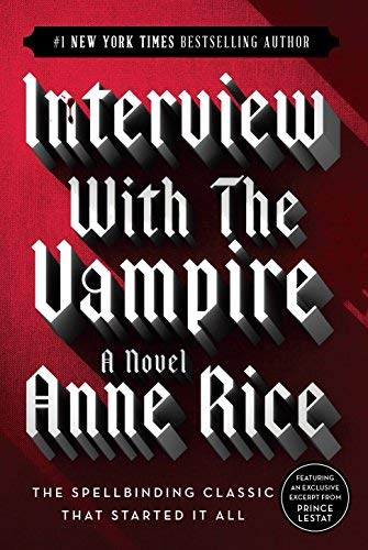 Anne Rice Interview With The Vampire 0020 Edition;anniversary