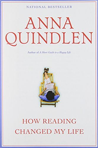 Anna Quindlen How Reading Changed My Life