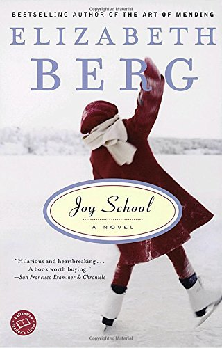 Elizabeth Berg Joy School