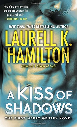Laurell K. Hamilton A Kiss Of Shadows