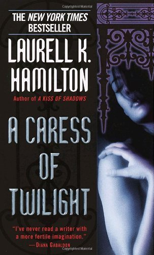 Laurell K. Hamilton A Caress Of Twilight