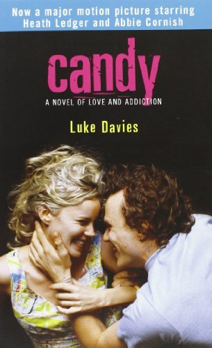 Luke Davies Candy A Novel Of Love And Addiction
