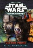 Salvatore R. A. Vector Prime Star Wars The New Jedi Order Book 1