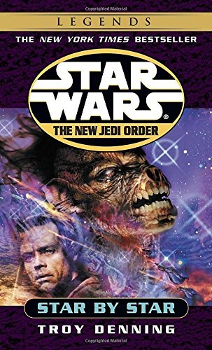 Troy Denning Star By Star Star Wars Legends (the New Jedi Order)
