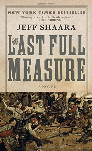 Jeff Shaara Last Full Measure The
