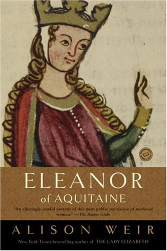 Alison Weir Eleanor Of Aquitaine A Life