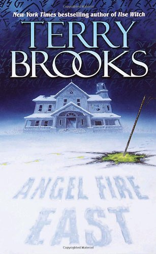 Terry Brooks Angel Fire East