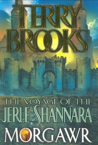 Terry Brooks Morgawr Voyage Of The Jerle Shannara Book 3
