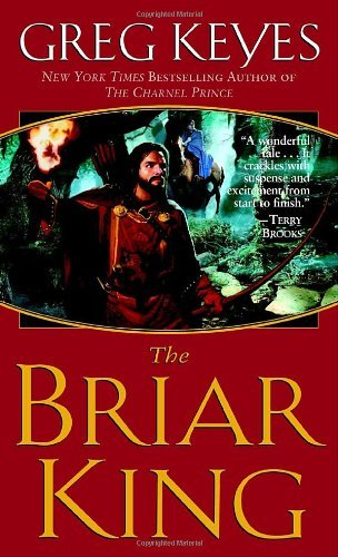 Greg Keyes The Briar King