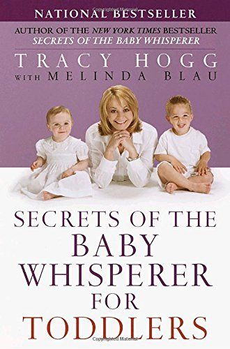 Tracy Hogg Secrets Of The Baby Whisperer For Toddlers